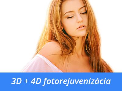 3D a 4D fotorejuvenizácia